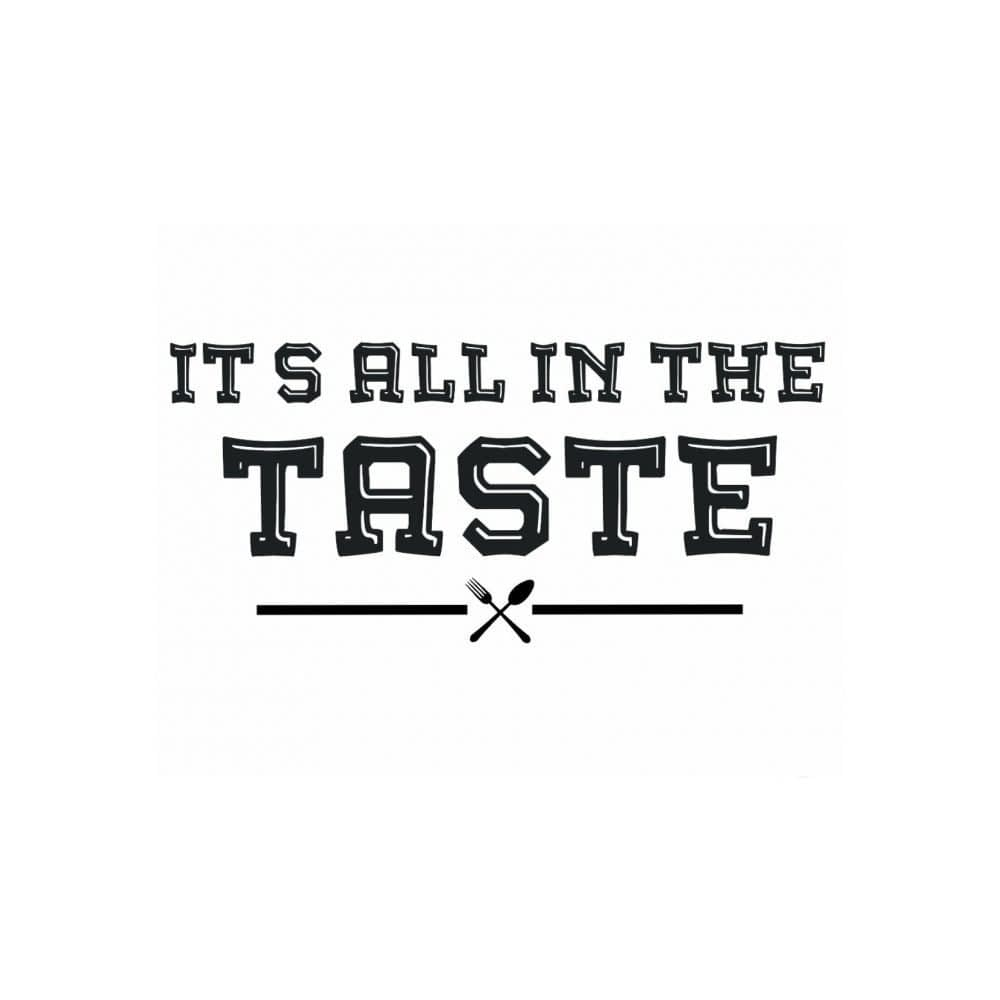 Its All in the Taste